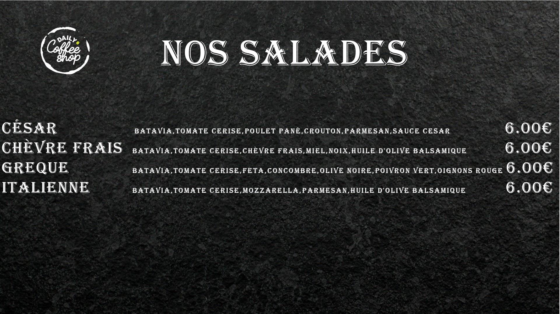 Images du menu nos salades de Daily Coffee Shop