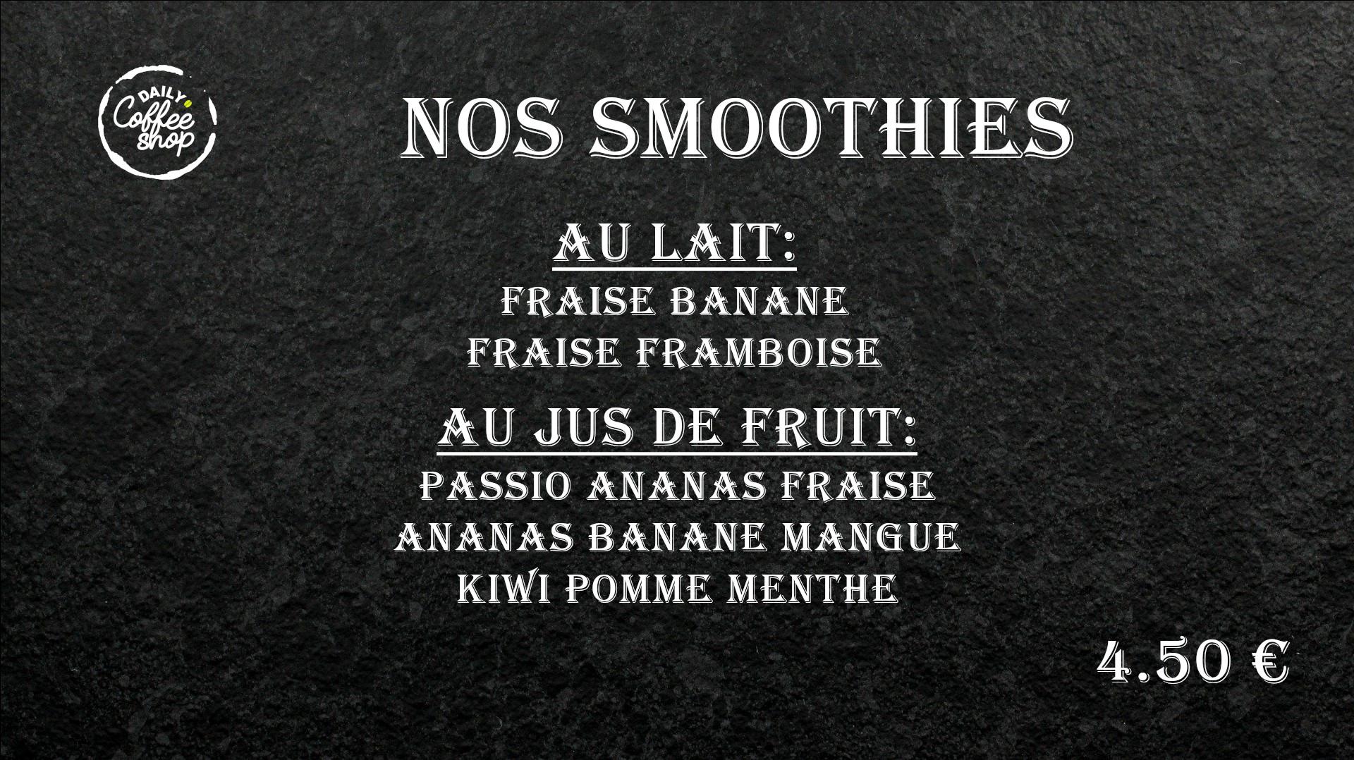 Images du menu nos smoothies de Daily Coffee Shop